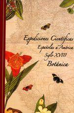 Expediciones Científicas Españolas a América Siglo XVIII. Botánica