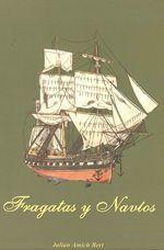 Fragatas y Navíos, de Julián Amich Bert
