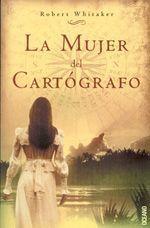 La Mujer del Cartógrafo, de Robert Whitaker