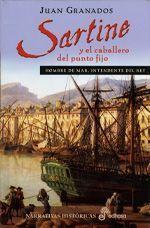 Sartine y el Caballero del Punto Fijo, de Juan Granados