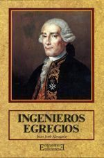 Ingenieros Egregios, de Juan José Alzugaray