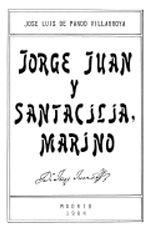 Jorge Juan y Santacilia, Marino, de José Luis de Pando Vilarroya