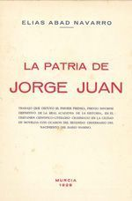 La Patria de Jorge Juan, de Elías Abad Navarro