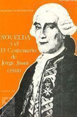 Novelda y el II Centenario de Jorge Juan, de Francisco Aldeguer Jover