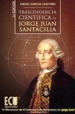 Trancendencia Científica de Jorge Juan, de Diego García Castaño