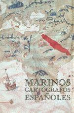 Marinos Cartógrafos Españoles, de María Dolores Higueras