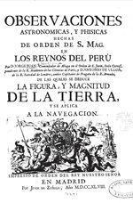 Observaciones astronómicas y físicas hechas en los Reinos del Perú (Madrid, 1748)