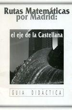 Rutas Matemáticas por Madrid, el Eje de la Castellana