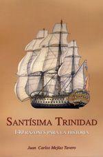Santísima Trinidad. 140 Razones para la Historia, de Juan Carlos Mejías Tabero