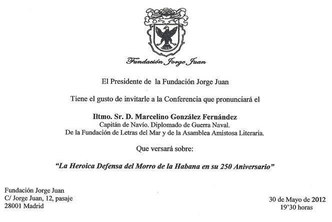 """Conferencia del Iltmo. Sr. D. Marcelino González sobre """"La Heroica Defensa del Morro de la Habana en su 250 Aniversario"""""""