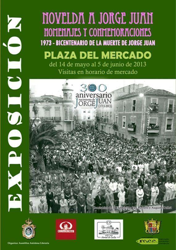 Exposición NOVELDA A JORGE JUAN. HOMENAJES Y CONMEMORACIONES. 1973-Bicentenario de la muerte de Jorge Juan