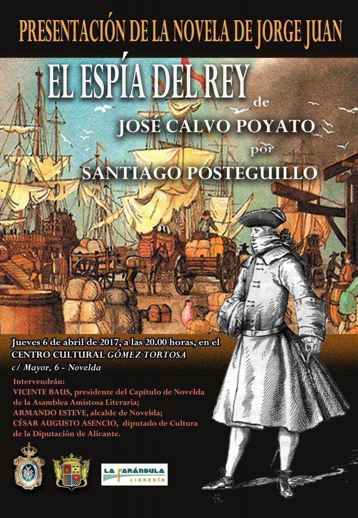 Presentación de la novela sobre Jorge Juan 'El Espía del Rey'