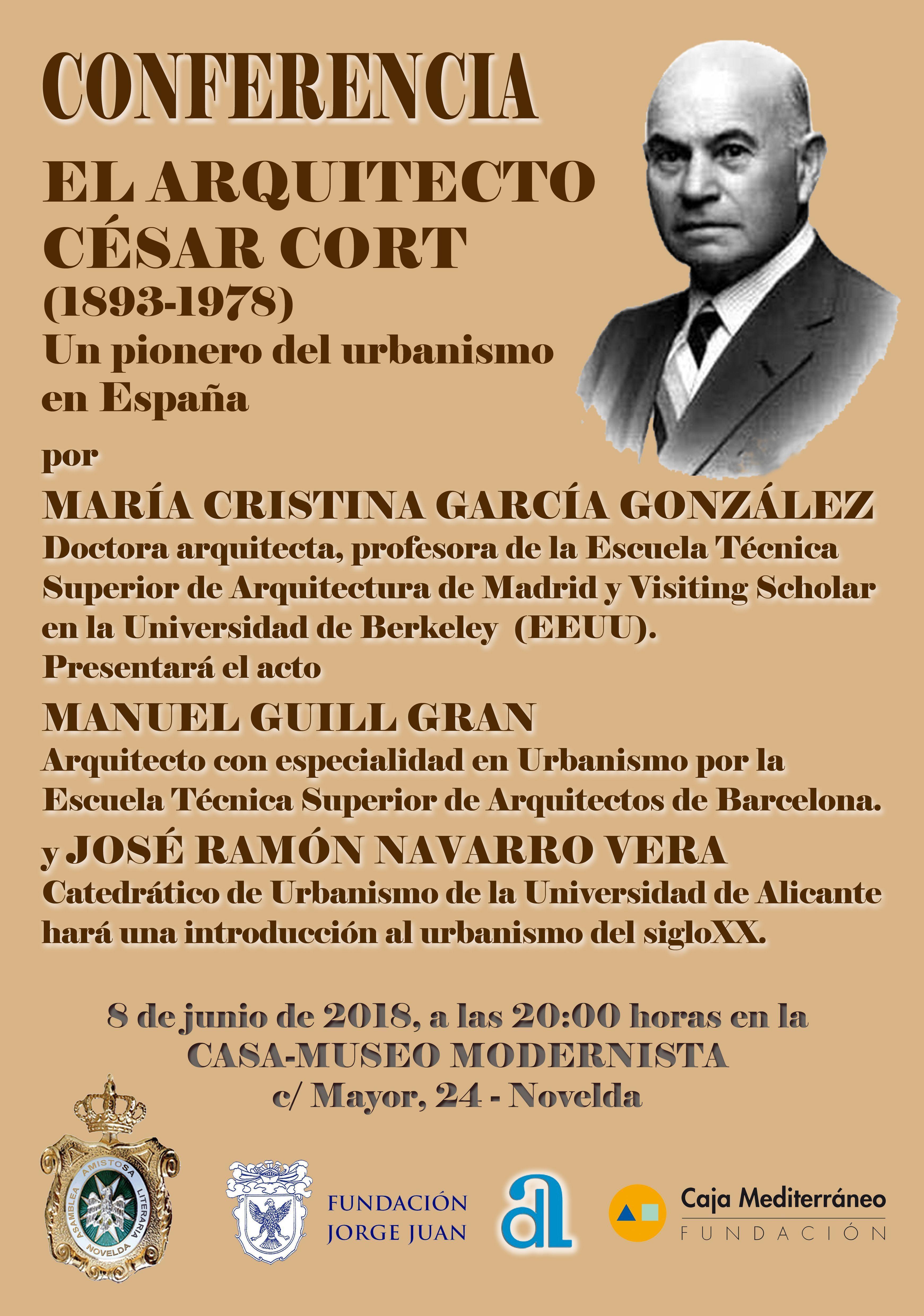 """CONFERENCIA """"EL ARQUITECTO CÉSAR CORT (1893-1978), UN PIONERO DEL URBANISMO EN ESPAÑA"""