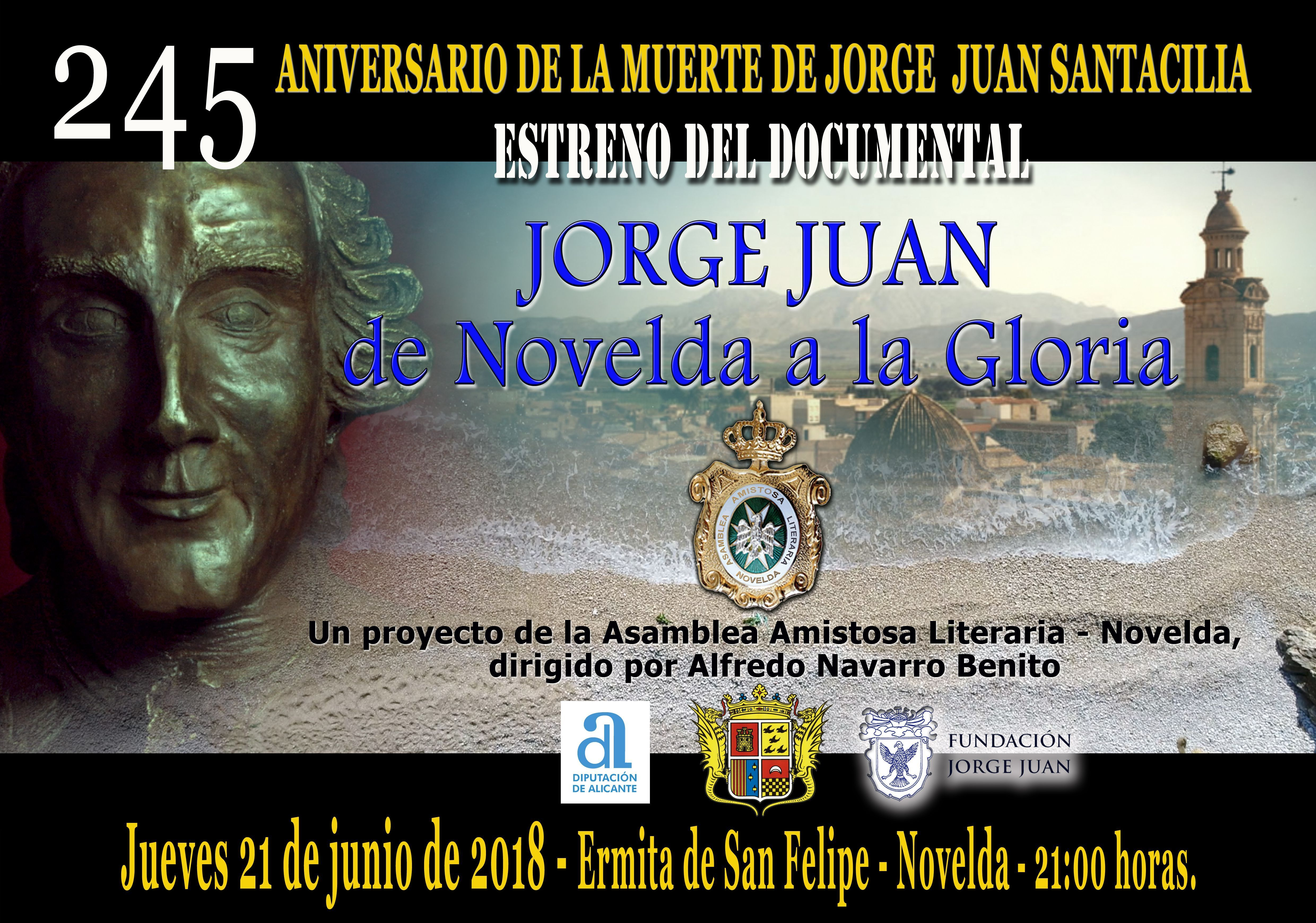 """ESTRENO DEL DOCUMENTAL """"JORGE JUAN, DE NOVELDA A LA GLORIA"""""""