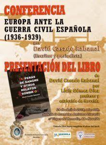 CONFERENCIA Y PRESENTACIÓN DEL NUEVO LIBRO DEL ESCRITOR Y PERIODISTA DAVID CASADO